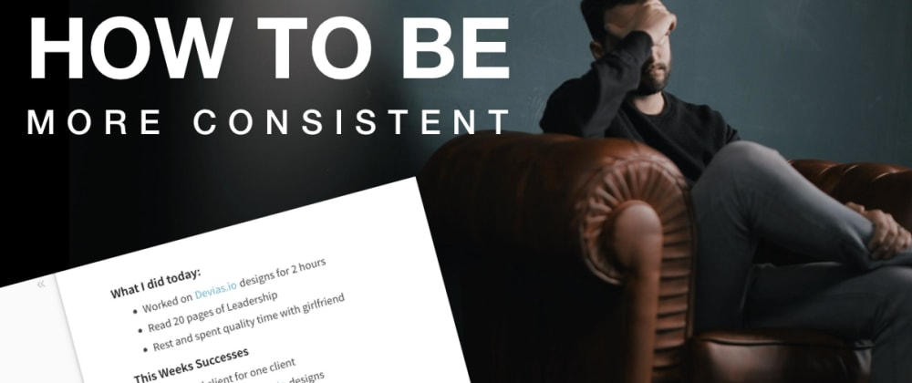 Cover image for How to be Consistent when Learning? Do this exercise.