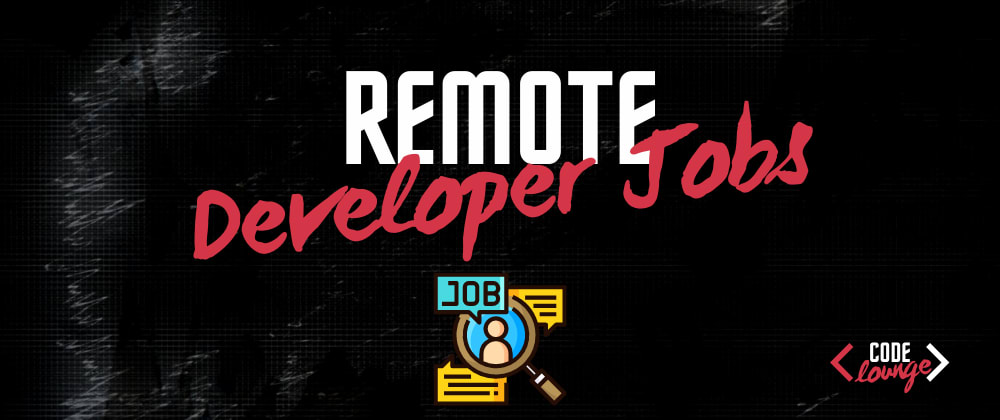 Cover image for 9 Websites To Find Remote Developer Jobs