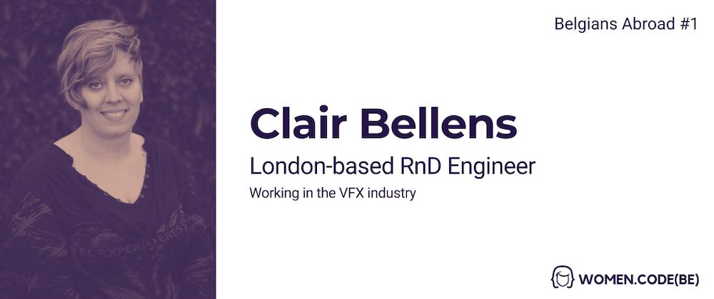 Cover image for Belgians Abroad: Meet Clair Bellens RnD Engineer