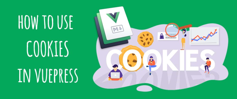 Cover image for How to use cookies in VuePress