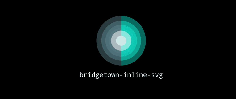 Cover image for How to inline SVG files  in your Bridgetown site