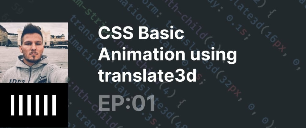 Cover image for CSS Animation: translate3d, backdrop-filter and custom tags