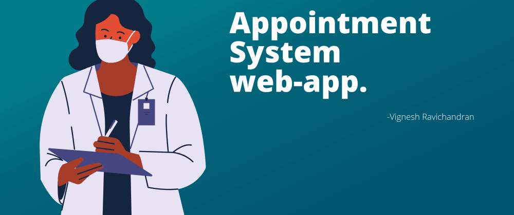 Cover image for Build your own Appointment system web application.
