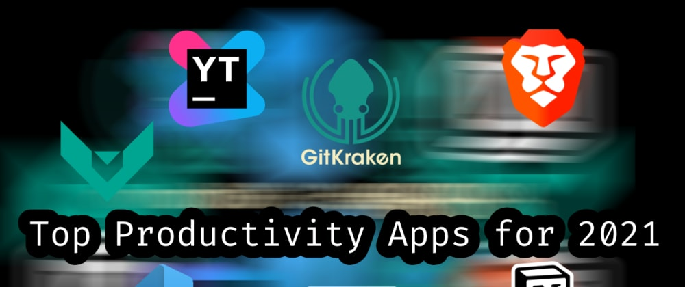 Cover image for Top Productivity Apps for 2021