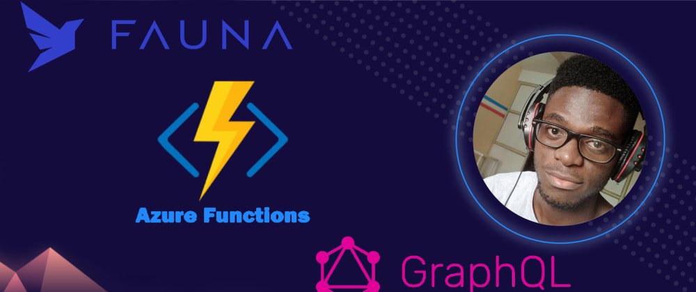 Cover image for Fauna + Azure Functions