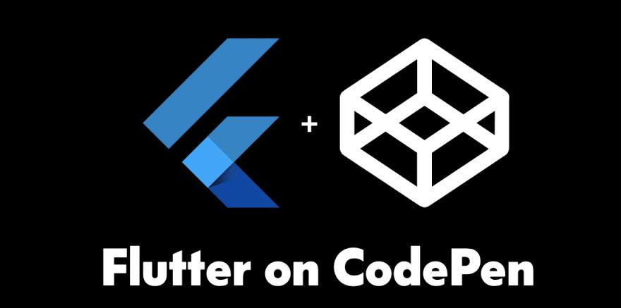 Flutter on CodePen