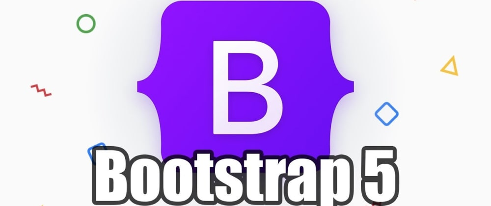 Cover image for Bootstrap 5 is here! But what has changed?