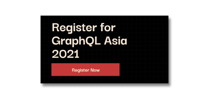 Register to GraphQL Asia 2021