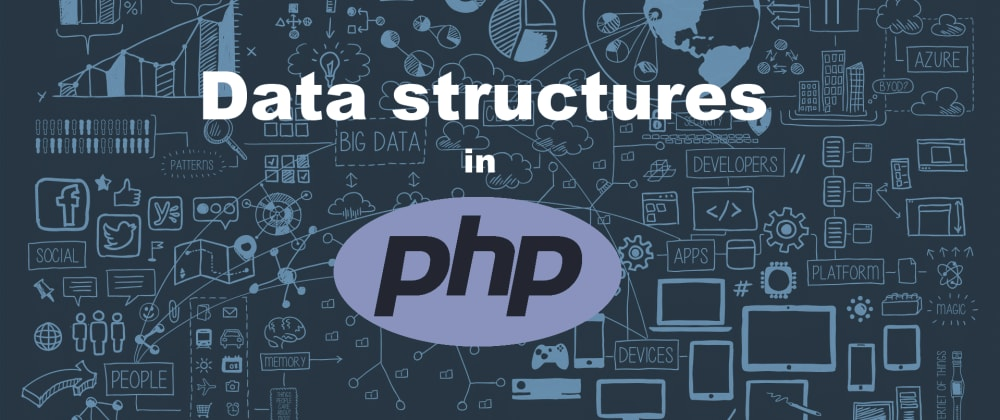Cover image for Datastructures in PHP