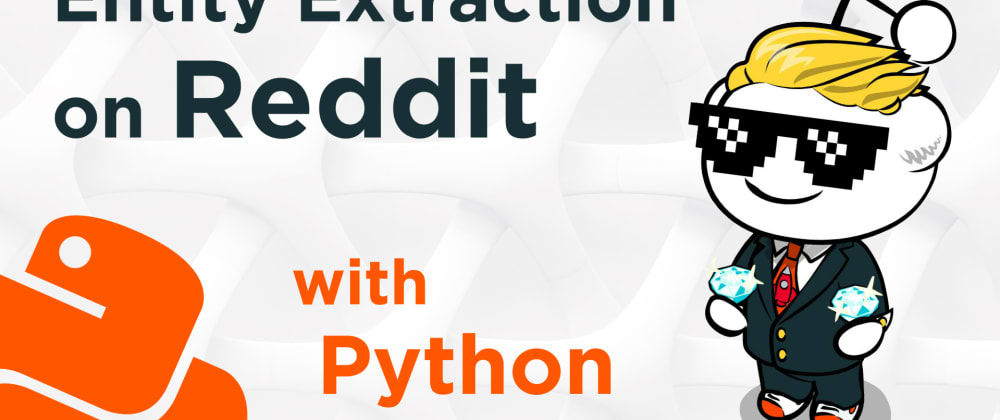Cover image for NER For Extracting Stock Mentions on Reddit (Python)