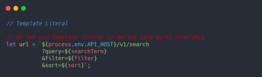 Avoid template literals for long multi-line URLs