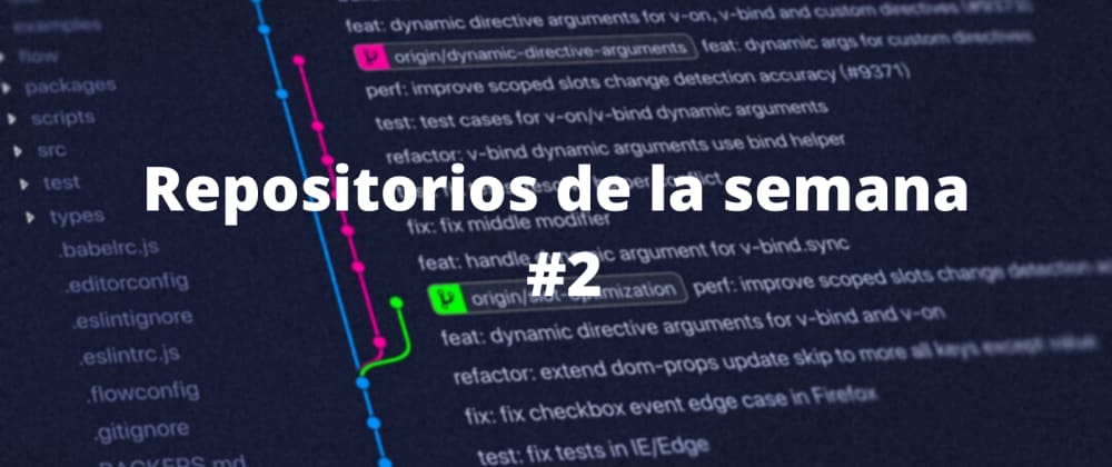 Cover image for Repos interesantes de la semana #2