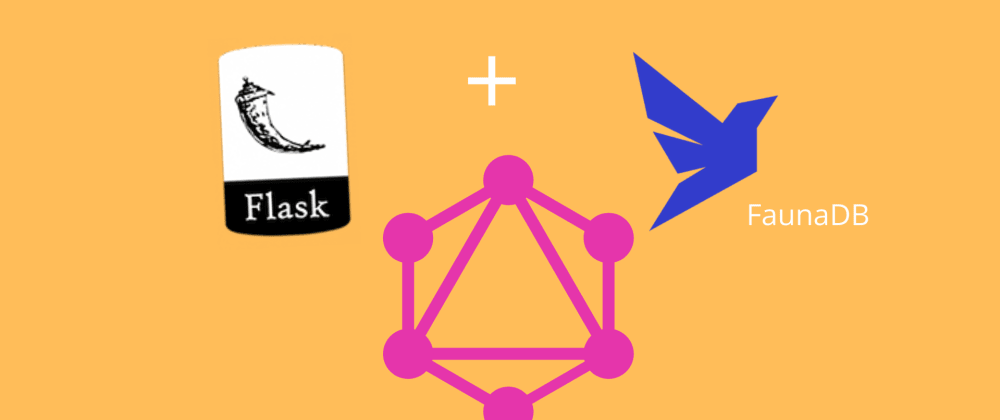 Cover image for GraphQL By Example: With Graphene, Flask, and Fauna