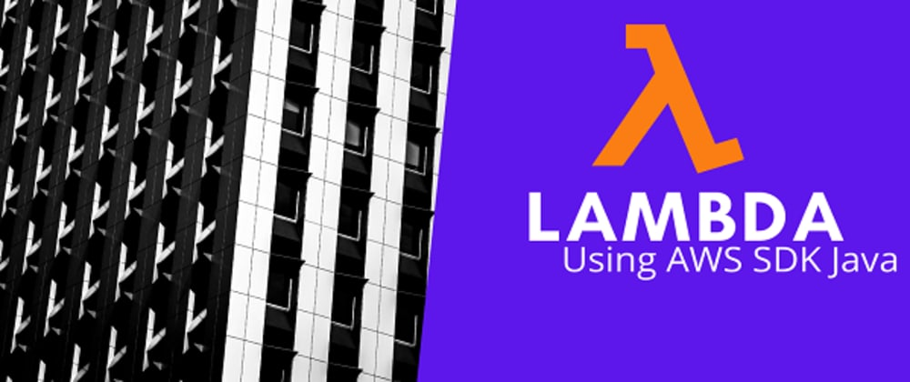 Cover image for Write your first AWS Lambda in Java