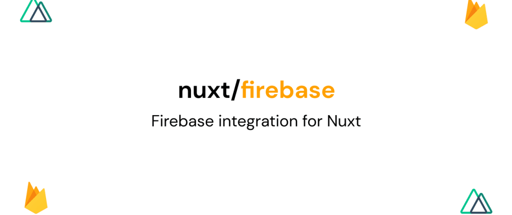 Cover image for @nuxtjs/firebase social auth