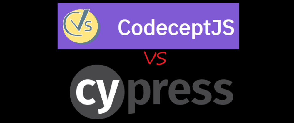 Cover image for Testing JS End-to-End Testers: CodeceptJS + Playwright vs CypressIO