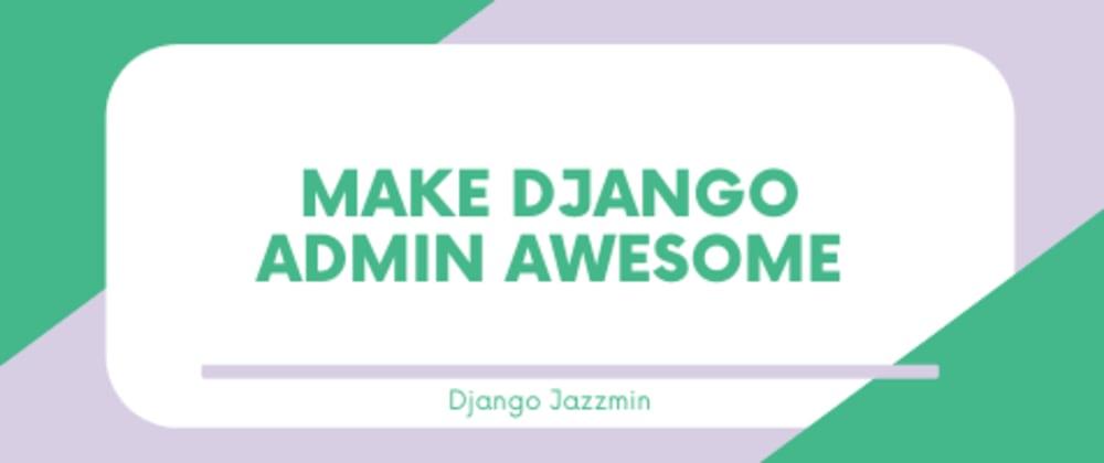 Cover image for Integrate Django Jazzmin theme to Django Admin | AdminLTE Dashboard