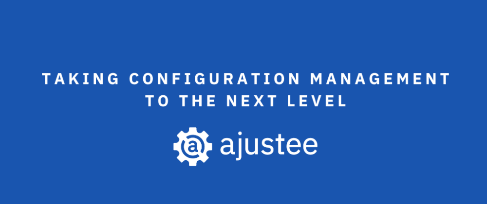 Cover image for How to move configuration into cloud with Ajustee