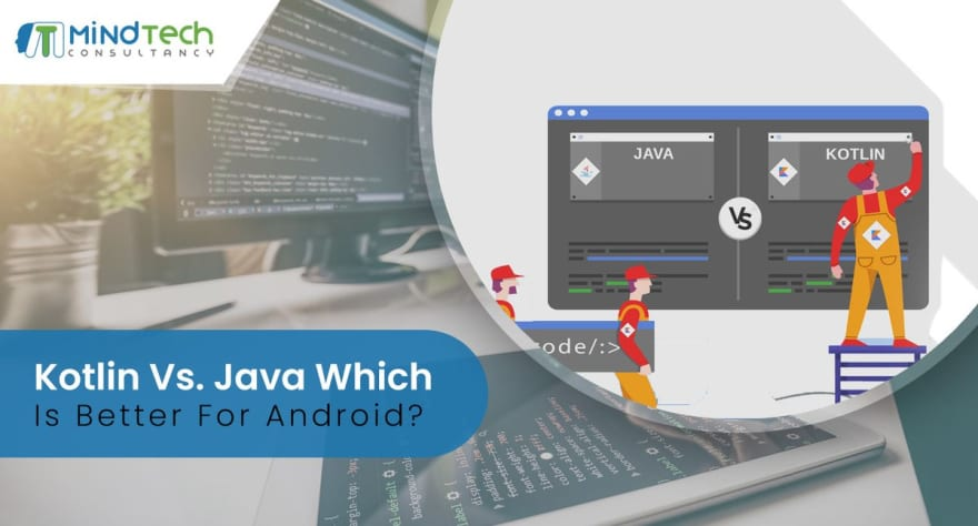 Java Vs  Kotlin Which one is better for Android App Development