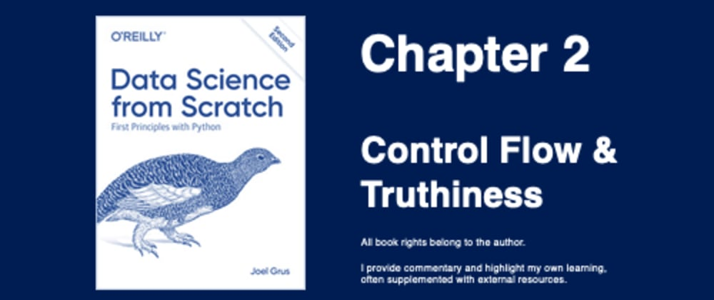 Cover image for Control Flow & Truthiness