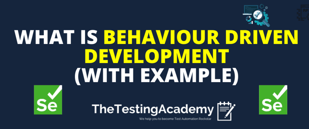 Cover image for 🛑🛑 What is Behaviour Driven Development(BDD) with Example?