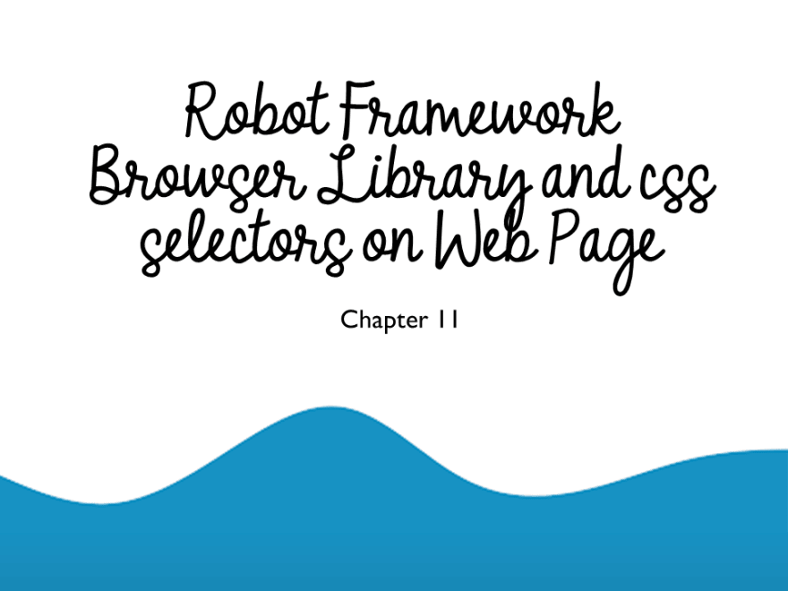 Browser Library and Selectors on Web Page