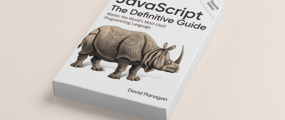 Cover image for Getting started with JavaScript : The Definitive Guide : Week2
