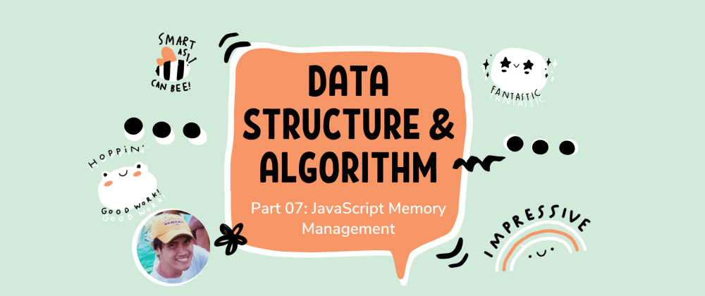 Cover image for Learn Data Structure and Algorithm in JavaScript | Part 07