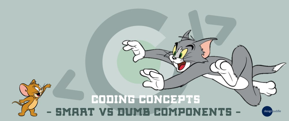 Cover image for Coding Concepts - Smart vs Dumb Components