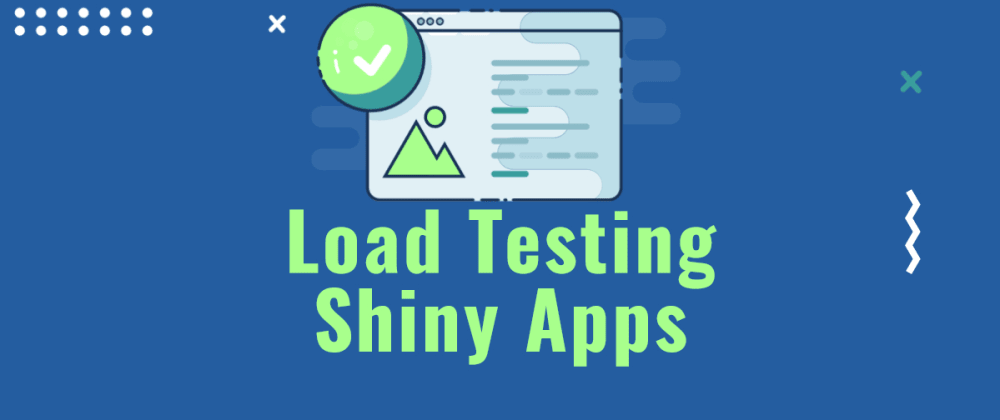 Cover image for Load Testing Shiny Apps