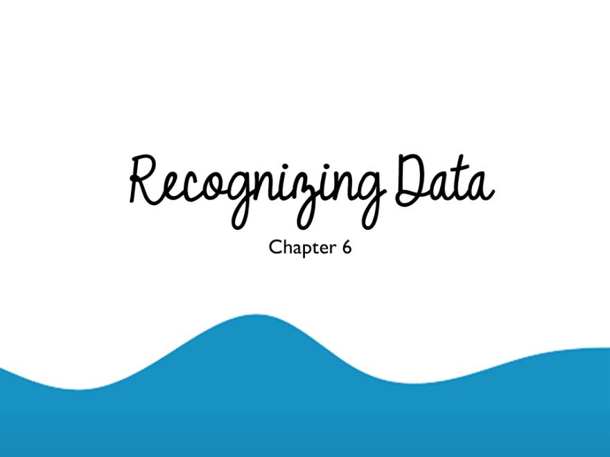 Recognizing Data