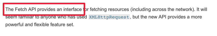 MDN documentations says Fetch API provides an interface.