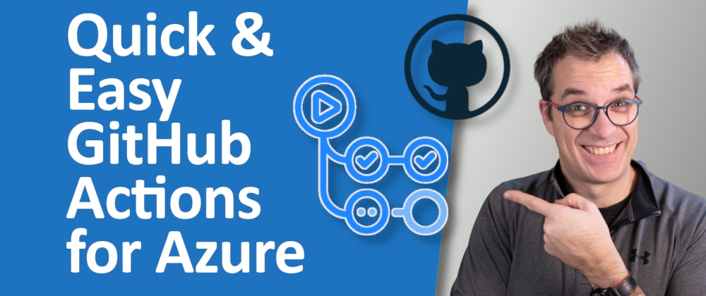 Cover image for Deploy to Azure Directly From the Repository with GitHub Actions