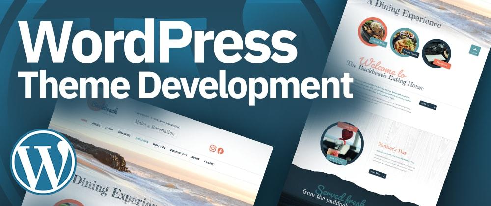 Cover image for WordPress Theme Development Tutorial