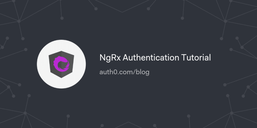 NgRx Authentication Tutorial