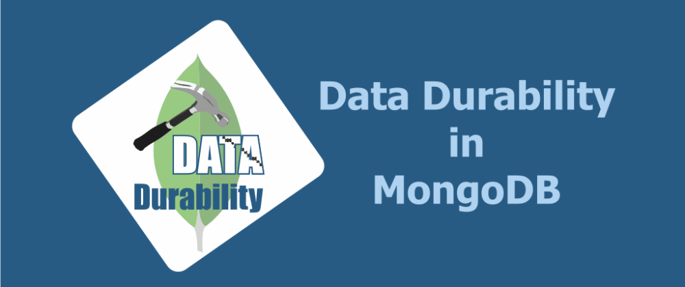 Cover image for Data Durability in MongoDB