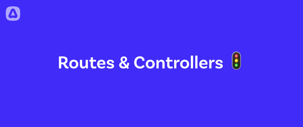 Cover image for Introducing AdonisJS - Routes & Controllers