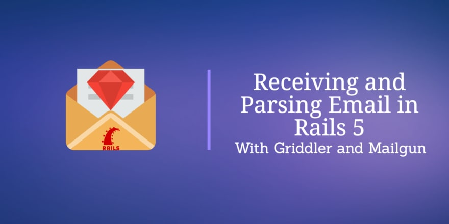 Receiving and Parsing Email in Rails 5