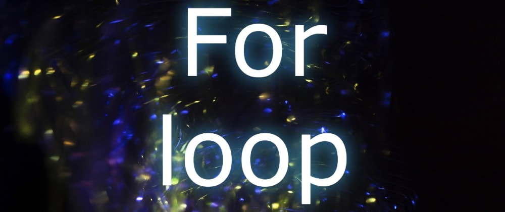 Cover image for The PHP for loop