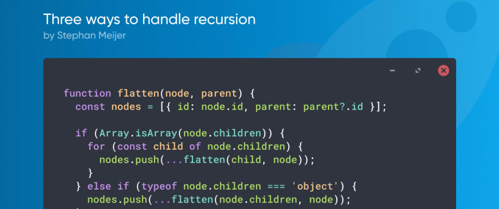 Cover image for Three ways to handle recursion