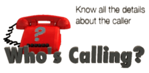 Know all the details about your caller