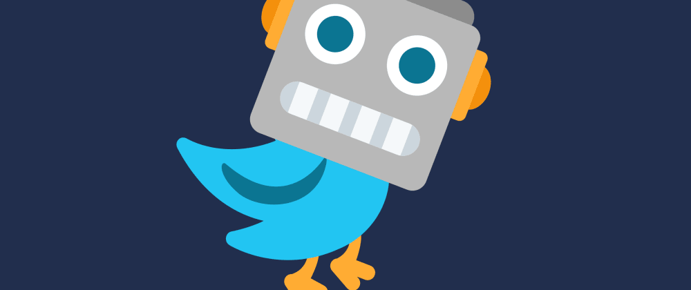 Cover image for So you want to make a Twitter bot (1/3)
