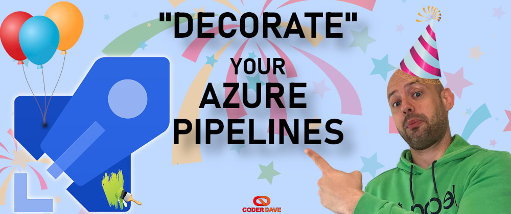 Cover image for Azure Pipelines Decorators - ALL you NEED to know