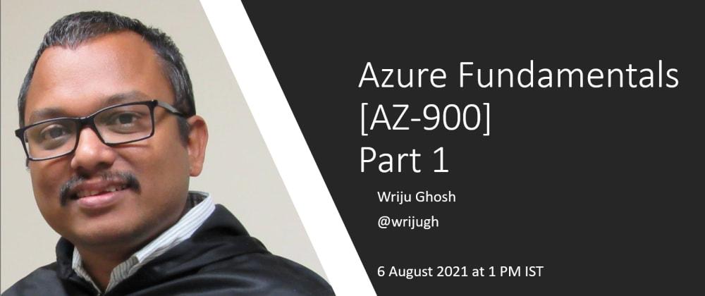 Cover image for Azure Fundamentals AZ-900 - Module 2