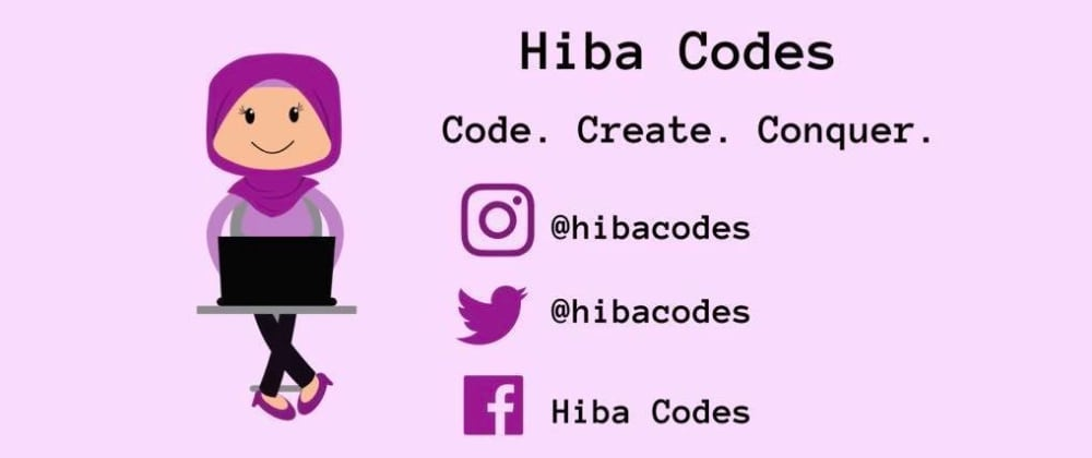 Cover image for Welcome to my page: Hiba Codes!