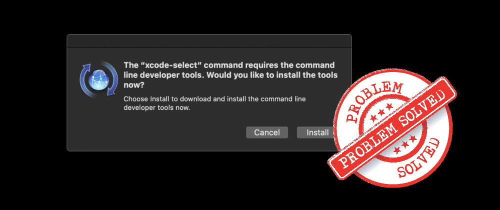 Cover image for No Xcode or CLT version detected!