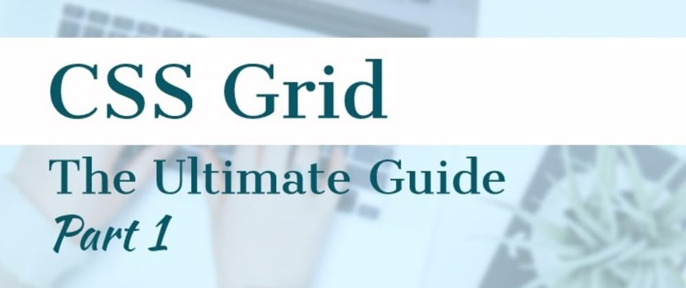 Cover image for CSS Grid | Let's Simplify