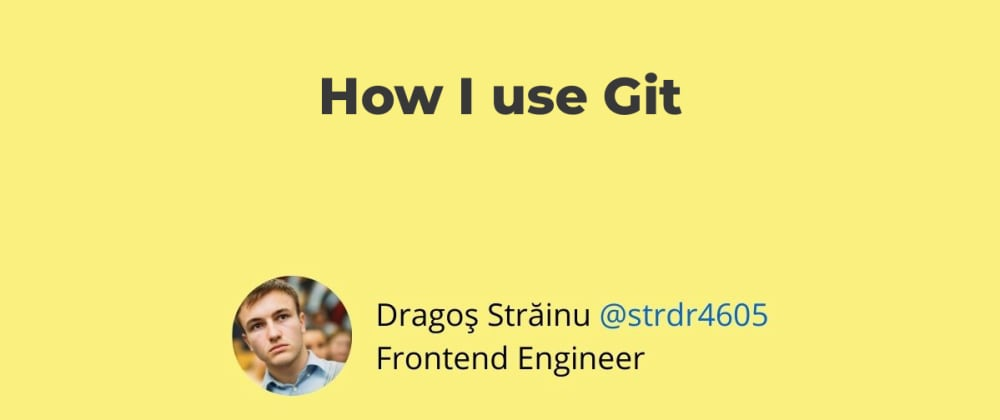 Cover image for How I use Git