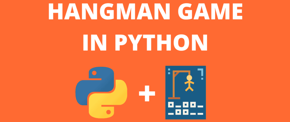 Cover image for Hangman Game in Python
