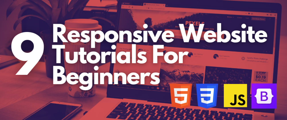 Cover Image for 9 Responsive Website Tutorials With Html CSS JavaScript Bootstrap Step By Step